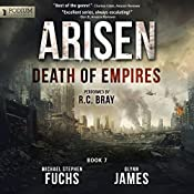 Death of Empires: Arisen, Book 7 | [Michael Stephen Fuchs, Glynn James]