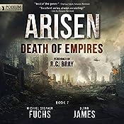Death of Empires: Arisen, Book 7   [Michael Stephen Fuchs, Glynn James]