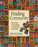 Finding community - how to join an ecovillage or intentional community
