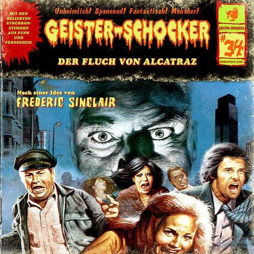 Geister-Schocker (34) Der Fluch von Alcatraz (Romantruhe Audio)