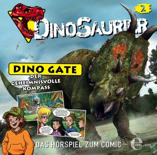 Dinosaurier: Dino Gate (2) Der geheimnisvolle Kompass (Edelkids)