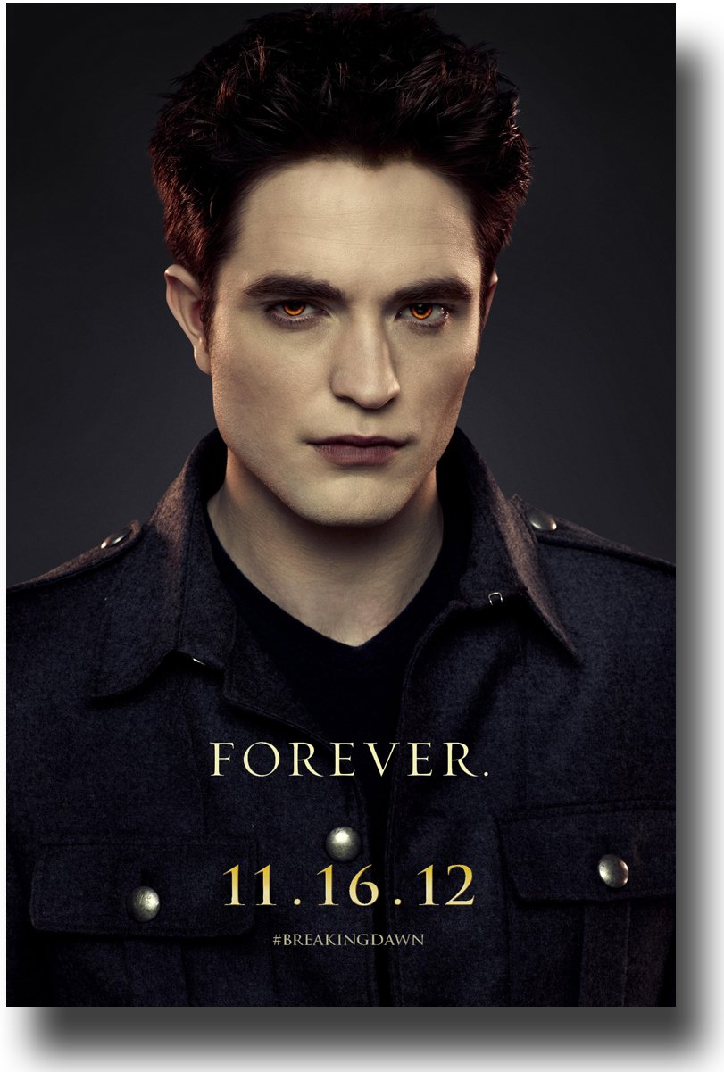 Poster:  Breaking Dawn Part II:  Edward Cullen [Robert Pattinson]