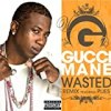 Wasted [Feat. Plies] [Remix] (Explicit Version)