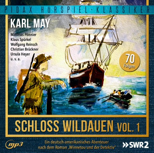 Karl May - Schloss Wildauen - Vol. 1 (pidax)