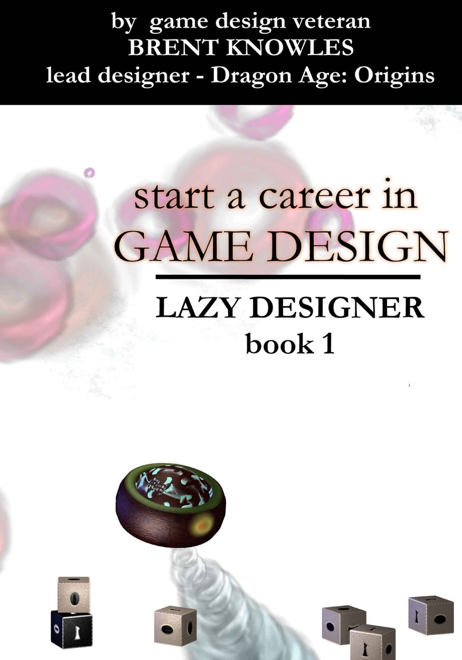 Start a Career in Game Design ...now!