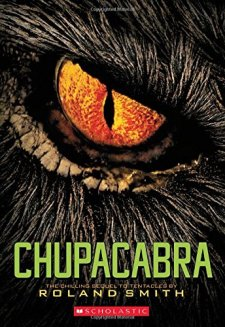 Chupacabra (Cryptid Hunters) by Roland Smith| wearewordnerds.com