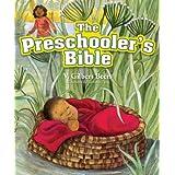 The Preschooler's Bible by David C. Cook