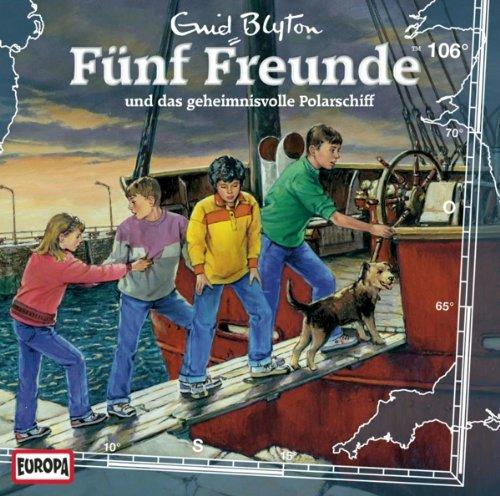 Fünf Freunde (106) und das geheimnisvolle Polarschiff (Europa)