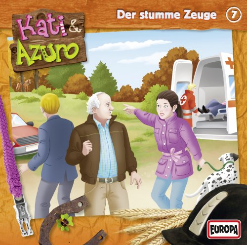 Kati & Azuro (7) Der stumme Zeuge (Europa)