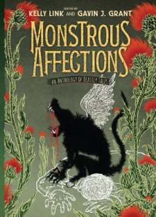 Monstrous Affections: An Anthology of Beastly Tales by | wearewordnerds.com