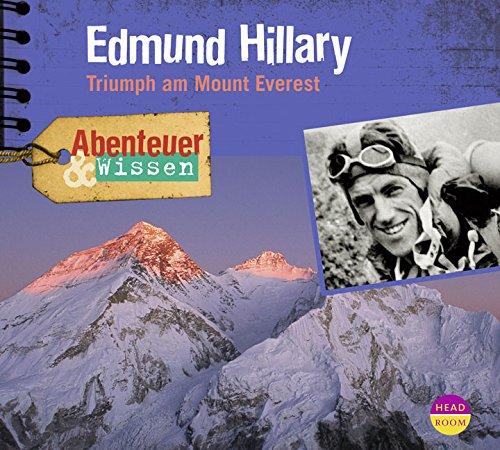 Abenteuer & Wissen Edmund Hillary: Triumph am Mount Everest