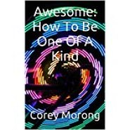 Image of eBook about How To Be One Of A Kind. Follow this advice to your true self, not everybody else.