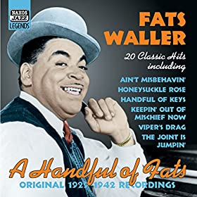 Waller, Fats: A Handful of Fats - Classic Hits (1929-1942)