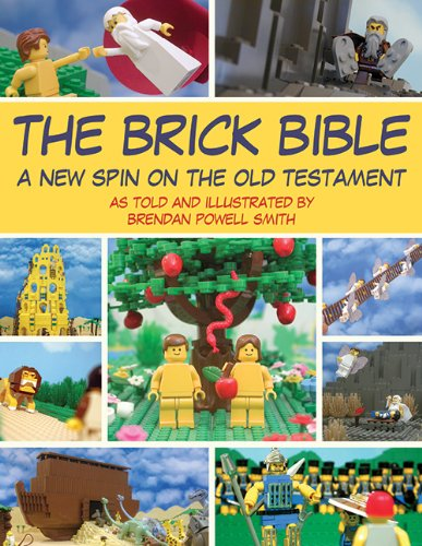 The Brick Bible: A New Spin on the Old Testament