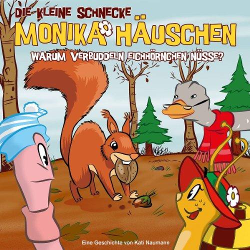 Die kleine Schnecke Monika Häuschen (34) Warum verbuddeln Eichhörnchen Nüsse? (Karussell)