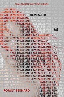 Remember Me by Romily Bernard| wearewordnerds.com