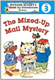 The Mixed-Up Mail Mystery (Richard Scarry's Great Big Schoolhouse Readers Level 3)