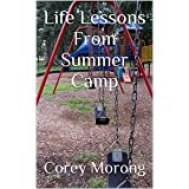 Image of eBook Life Lessons From Summer Camp. This book includes life's two most important rules.