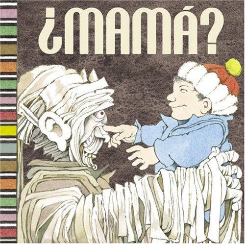 Mama? (Spanish) (Spanish Edition): Maurice Sendak, Arthur Yorinks, Matthew Reinhart: 9780439895262: Amazon.com: Books