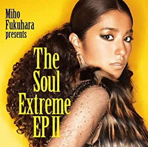 The Soul Extreme EP 2(初回生産限定盤)(DVD付)