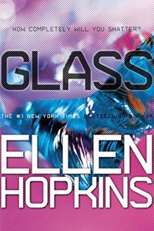 Glass (Crank) by Ellen Hopkins  wearewordnerds.com