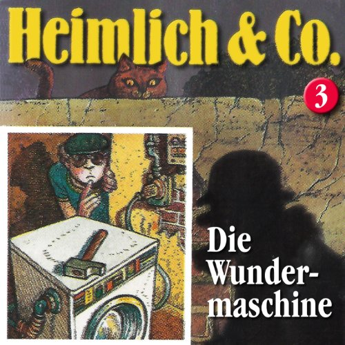 Heimlich & Co (3) Die Wundermaschine (highscoremusic)