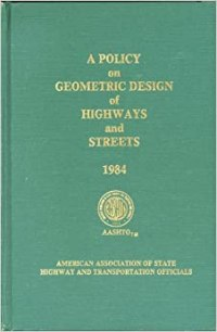 Policy on Geometric Design of Highways and Streets 1984 ...