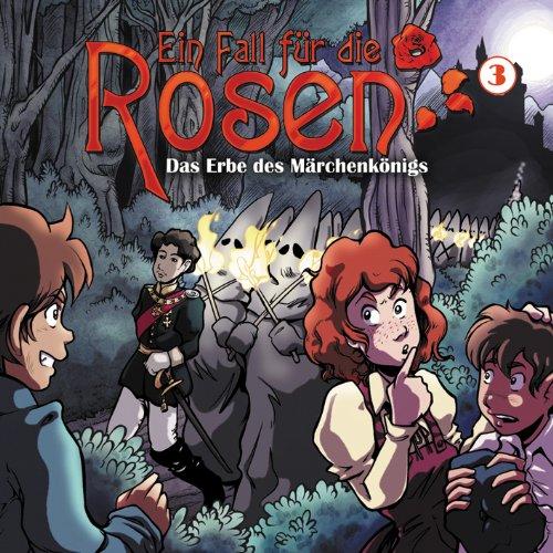 Ein Fall für die Rosen (3) - Das Erbe des Märchenkönigs (WinterZeit)