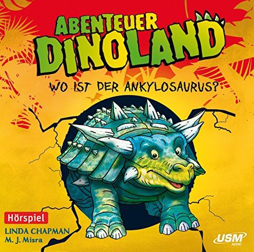 Abenteuer Dinoland (3) Wo ist der Ankylosaurus? (USM)