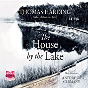 The House by the Lake | [Thomas Harding]