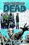 The Walking Dead Volume 15 TP