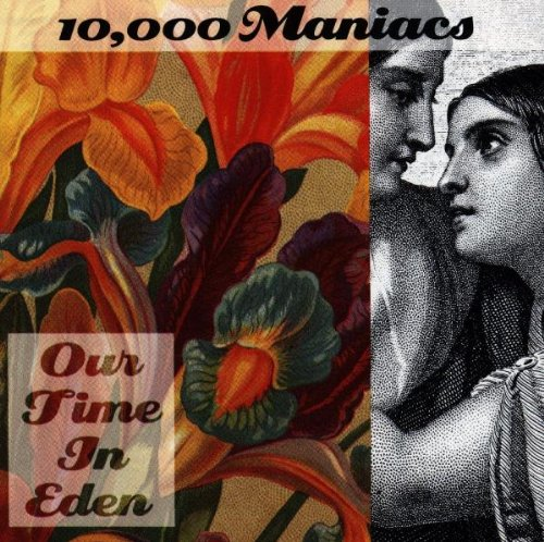 10000 Maniacs-Our Time In Eden-CD-FLAC-1992-BUDDHA Download