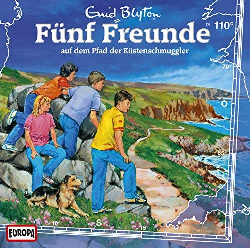 Fünf Freunde (110) Auf dem Pfad der Küstenschmuggler