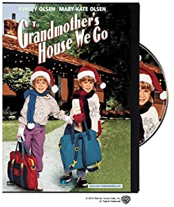 "Cover of ""To Grandmother's House We Go"""