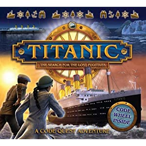 Titanic: The search for the lost fugitives (Codequest Adventure)