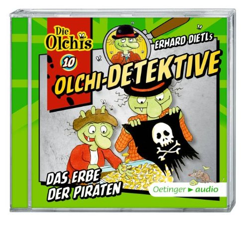Olchi-Detektive (10) Das Erbe der Piraten (Oetinger Audio)