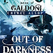 Out of Darkness: The Galdoni Series, Book 3 | [Cheree Lynn Alsop]