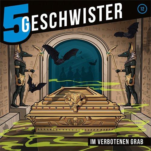 5 Geschwister (12) Im verbotenen Grab (Gerth Medien)