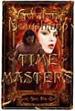 Time Masters Book One; The Call (An Urban Fantasy, Time Travel Romance)