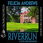 Riverrun | Felicia Andrews
