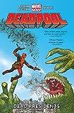 Deadpool Vol.1: Dead Presidents (Deadpool: Marvel Now)