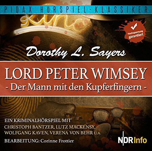 Pidax Hörspiel-Klassiker - Der Mann mit den Kupferfingern (Dorothy L. Sayers) NDR 1988 / Pidax 2015