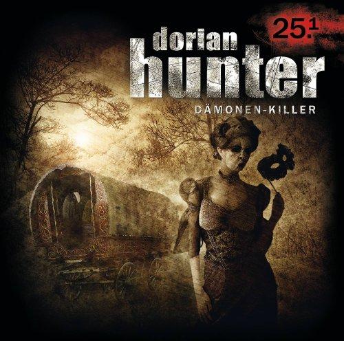 Dorian Hunter (25.1) Die Masken des Dr. Faustus – Mummenschanz (Zaubermond Audio)