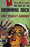 The Case of the Drowning Duck (Perry Mason Series Book 20)