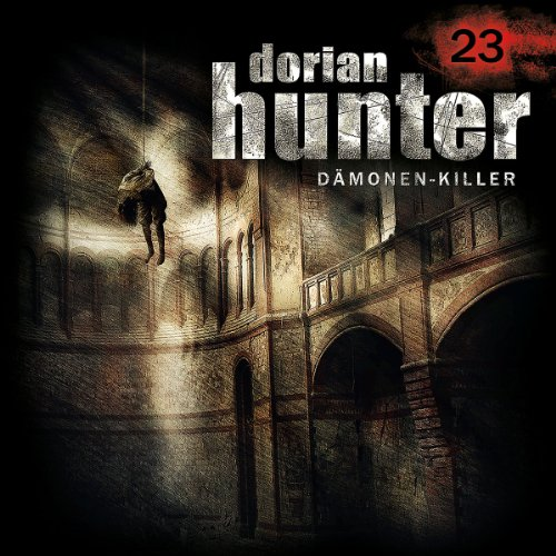Dorian Hunter (23) Tod eines Freundes (Folgenreich)