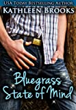Bluegrass State of Mind (Bluegrass Series)