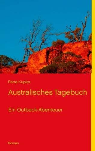 Australisches Tagebuch: Ein Outback-Abenteuer