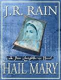Hail Mary (Jim Knighthorse Series #3)