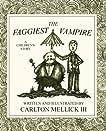The Faggiest Vampire