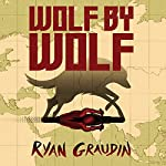 Wolf by Wolf by Ryan Graudin
